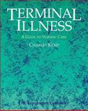 Terminal Illness : A Guide to Nursing, Kemp, Charles, 0397551231