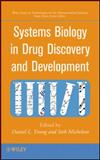 Systems Biology in Drug Discovery and Development, Young, Daniel L. and Michelson, Seth, 0470261234