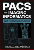 PACS and Imaging Informatics 9780471251231