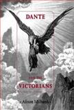 Dante and the Victorians, Milbank, Alison, 0719081238