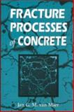 Fracture Processes of Concrete : Assessment of Material Parameters for Fracture Models, Van Mier, J. G., 0849391237