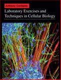 Laboratory Exercises and Techniques in Cellular Biology, Budhu, Muniram and Contento, Anthony, 0470631236