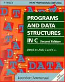 Programs and Data Structures in C : Based on ANSI C and C++, Ammeraal, Leendert, 0471931233