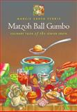 Matzoh Ball Gumbo : Culinary Tales of the Jewish South, Ferris, Marcie Cohen, 0807871230