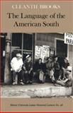 The Language of the American South, Cleanth Brooks, 0820331236