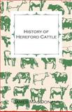 History of Hereford Cattle, James MacDonald, 1444651234