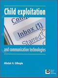 Child Exploitation and Communication Technologies, Gillespie, Alisdair A. and Gillespie, Alisdair, 1905541236