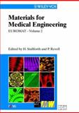 EUROMAT 99, Materials for Medical Engineering, H. Stallforth, 3527301232