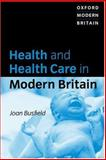 Health and Health Care in Modern Britain, Busfield, Joan, 0198781237