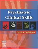 Psychiatric Clinical Skills, Goldbloom, David S, 0323031234