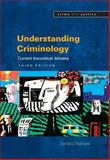 Understanding Criminology : Current Theoretical Debates, Walklate, Sandra, 0335221238