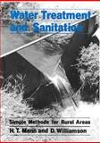 Water Treatment and Sanitation, H. T. Mann and D. Williamson, 090303123X