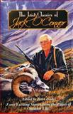 The Lost Classics of Jack O'Connor, Jim Casada, 0966021231