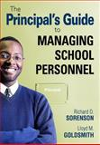 The Principal's Guide to Managing School Personnel, Goldsmith, Lloyd M., 1412961238