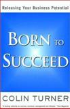 Born to Succeed 9781587991233
