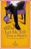 Let Me Tell You a Story, Jorge Bucay, 1609451236