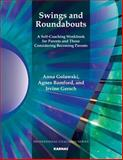 Swings and Roundabouts, Anna Golawski, Agnes Bamford, Irvine Gersch, 1780491239
