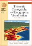 Thematic Cartography and Geographic Visualization, Slocum, Terry A. and McMaster, Robert B., 0130351237