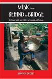 Music from Behind the Bridge, Shannon Dudley, 0195321235