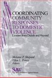Coordinating Community Responses to Domestic Violence : Lessons from Duluth and Beyond, , 0761911235