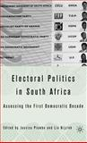 Electoral Politics in South Africa : Assessing the First Democratic Decade, , 1403971234