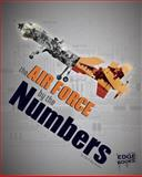 U. S. Air Force by the Numbers, Lisa M. Bolt Simons, 1476551235