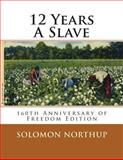 Twelve Years a Slave, Solomon Northup, 1493691236