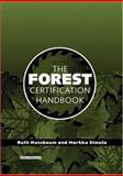 Forest Certification Handbook, Nussbaum, Ruth and Simula, Markku, 1844071235