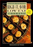 High-Flavor, Low-Fat Cooking, Steven Raichlen, 014024123X