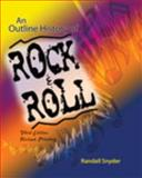 An Outline History of Rock and Roll 3rd Edition