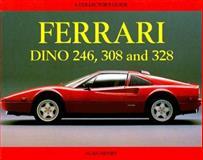 Ferrari Dino 308 and 328, Henry, Alan, 0947981233