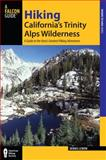 Hiking California's Trinity Alps Wilderness, 2nd, Dennis Lewon, 0762741236