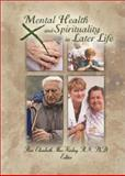 Mental Health and Spirituality in Later Life, MacKinlay, Elizabeth, 0789021234