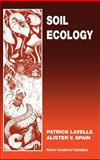 Soil Ecology, Lavelle, P. and Spain, Alister V., 0792371232