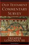 Old Testament Commentary Survey, Longman, Tremper, III, 0801031230