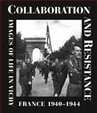 Collaboration and Resistance, Denis Peschanski and Jean-Pierre Azema, 0810941236