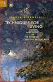 Techniques for Living : Fiction and Theory in the Work of Christine Brooke-Rose, Lawrence, Karen, 0814211232