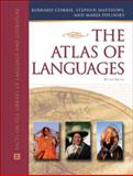 The Atlas of Languages, Comrie, Bernard and Matthews, Stephen, 0816051232