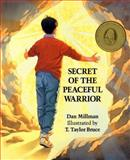 Secret of the Peaceful Warrior, Dan Millman, 0915811235