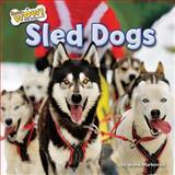 Sled Dogs, Joyce Markovics, 162724123X