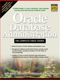 Oracle Database Administration : The Complete Video Course, Caffrey, Melanie and Scherer, Douglas, 0130321230