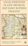 Local Identities in Late Medieval and Early Modern England, Jones, Norman L., 0230001238