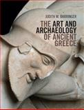 The Art and Archaeology of Ancient Greece, Barringer, Judith M., 1107001234