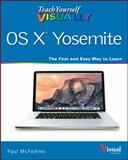 Teach Yourself Visually OS X, McFedries, Paul, 1118991230