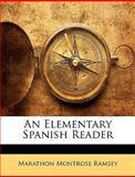 An Elementary Spanish Reader, Marathon Montrose Ramsey, 1144701236