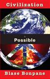 Civilization Is Possible, Bonpane, Blase, 1597091235