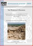 The Workman's Progress : Studies in the Village of Deir el-Medina and Other Documents from Western Thebes in Honour of Rob Demarée, , 904293123X