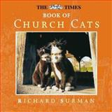 The Times Book of Church Cats, Richard Surman, 0006281230