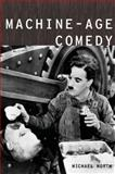 Machine-Age Comedy, North, Michael, 0195381238