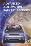 Advanced Automotive Diagnosis, Denton, Tom, 0340741236